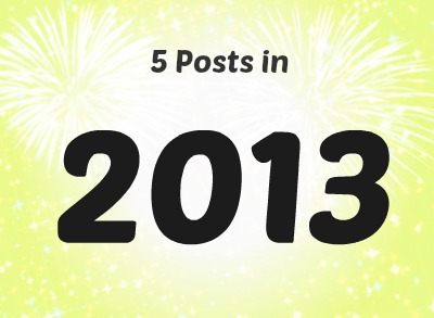 5 Posts in 2013