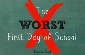 The-WORST-First-Day-of-School